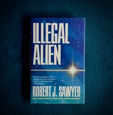 ILLEGAL ALIEN ROBERT SAWYER  1997 FIRST ED.  HARDCOVER  SIGNED  Remainder mark