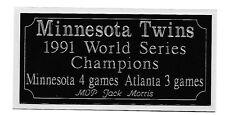 Minnesota Twins 1991 World Series Champions engraving, nameplate
