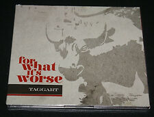 Taggart For What It's Worse New CD Out Of Print Fast Shipipng!!!!