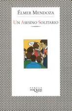 UN Asesino Solitario / Lone Assassin (Fbula) (Spanish Edition) by Mendoza, Elme