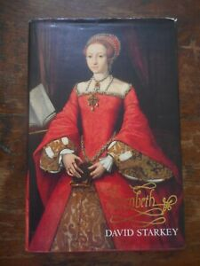 Elizabeth 1st David Starkey Hardback Book