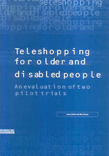 Teleshopping for Older and Disabled People: An Evaluation of Two Pilot Trials (