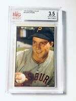 1953 Bowman #16 Bob Friend BVG 3.5 VG+ Pittsburgh Pirates PSA FRESHLY GRADED