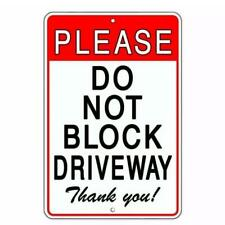 Metal Sign Warning Do not Block Driveway Garage Gate Home Store Shop Poster Cave