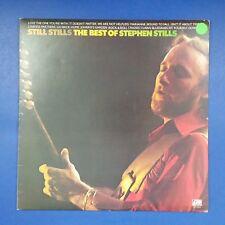 STEPHEN STILLS Still Stills The Best Of SD18201 LP Vinyl VG++ Cover VG++