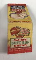 Old Matchbook Cover Ward's Soft Bun Bread Ward Baking Co.