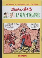 TABARY. Richard, Charlie : La Girafe blanche. Regards 2011. Tirage limité épuisé