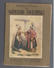 LA NORMANDIE ANCESTRALE Dr STEPHEN CHAUVET  BOIVIN 1921