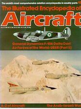 IEA 103 CONVAIR GD F-106 DELTA DART ANG_ARAB-ISRAELI WAR 1948_EF-111A RAVEN USAF