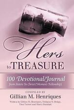 Hers to Treasure : 100 Devotional/Journal from Sisters in Christ (Women's...