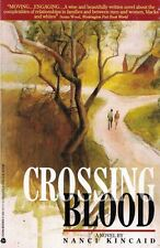 Crossing Blood by Nanci Kincaid 1994 PB Relationships Interracial Couples