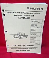 Tb 9-2300-378-14 M48 & M60 Series Tank Air Induction System Maintenance Bulletin