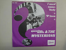 """QUESTION MARK & THE MYSTERIANS:I Need Somebody-""""8"""" Teen-Holland 7""""Stateside PSL"""