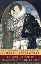 The Norton Anthology of English Literature, Vol. 1 B: The SixteenthCentury/The E