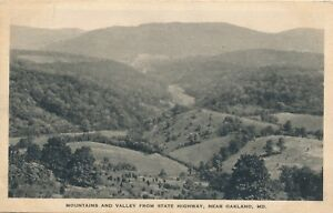OAKLAND MD – Mountains and Valley from State Highway - 1929