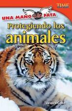 Protegiendo los animales / Protecting Animals (Una Mano a La Pata  /-ExLibrary