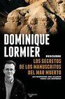 Los manuscritos del mar muerto (NE). ENVÍO URGENTE (ESPAÑA)