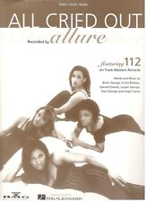 "ALLURE/113 ""ALL CRIED OUT"" SHEET MUSIC-PIANO/VOCAL/GUITAR-BRAND NEW ON SALE-RARE"