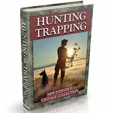 Hunting & Trapping Books 47 Old Books on DVD Game Hunt Shooting Bait Lure Snare