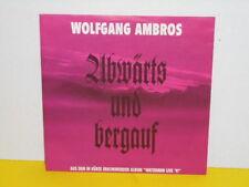 "SINGLE 7"" - WOLFGANG AMBROS - ABWÄRTS UND BERGAUF - MEGARAR"