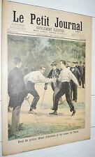 PETIT JOURNAL 1897 DUEL ESCRIME PRINCE HENRI D'ORLEANS COMTE TURIN / ANGIOLILLO