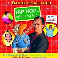 CD: HIP HOP - SCHULE IST TOP! - Daniel Kallauch - So macht Schule Spaß! °CM°