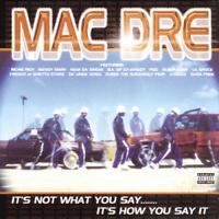 Mac Dre - It's Not What You Say...It's How You Say It CD SEALED NEW [PA]