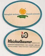 """Weichselbaumer, Bad Leonfelden - Bierdeckel """"Behaglich wohnen - Umwelt schonen"""""""
