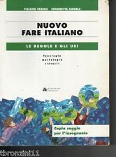 NUOVO FARE ITALIANO - LE REGOLE E GLI USI - COPIA SAGGIO PER L'INSEGNANTE