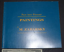 MELVIN ZABARSHY past into present PAINTINGS 2000