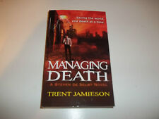 Managing Death - A Steven De Selby Novel by Trent Jamieson PB new