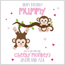 Personalised Birthday Card Mum Mummy Cheeky Monkeys Any message Any names