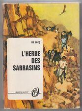 L'Herbe des Sarrasins Gil Lacq