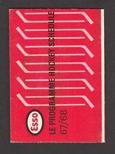 1967-68  ESSO IMPERIAL  HOCKEY SCHEDULE   EX-MT   NO CREASE