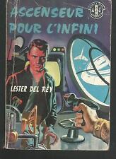 Ascenseur pour l'infini.Lester DEL REY.Daniber    SF55A