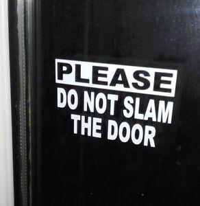 PLEASE DO NOT SLAM THE DOOR TAXI WINDOW STICKERS (set of 3)