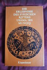Die Erlebnisse des syrischen Ritters Usama ibn Munqid Holger Preißler 1981 Geb x