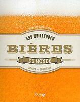Livre - Bières Du Monde - 30 pays, 500 bières -  Ben Mcfarland - Tout neuf