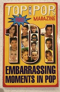 TOP OF THE POPS MAGAZINE - 101 Embarrassing Moments In Pop -1996