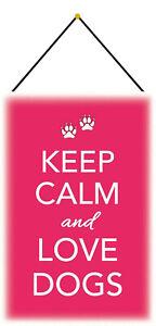 Keep calm - Love Dogs Blechschild Schild mit Kordel Tin Sign 20 x 30 cm CC0482-K