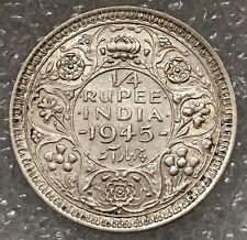 1945 BRITISH INDIA KING GEORGE VI SILVER QUARTER 1/4 RUPEE, free combined S/H