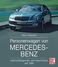 Voitures de tourisme de Mercedes-Benz Chronik Histoire Développement History