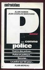 ALAIN HAMON. J.C MARCHAND: P... COMME POLICE. ED ALAIN MOREAU. 1983.