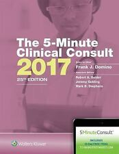 The 5-Minute Consult: The 5-Minute Clinical Consult 2017 by Frank J. Domino...
