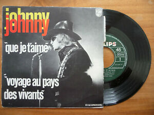 JOHNNY HALLYDAY  Que je t'aime + 1 - Philips 370.599 / F 1969