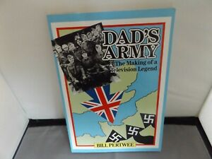 DADS ARMY: MAKING OF A TV LEGEND - HAND SIGNED BY BILL PERTWEE - 1993 PB BOOK