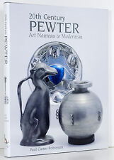 PEWTER 20th Century Art Nouveau to Modernism Design History Marks WMF More ACC