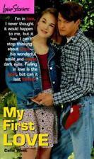 My First Love (Love Stories #1), West, Callie, 055356661X, Book, Good