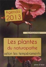 Les plantes du naturopathe selon les tempéraments : Agenda 2013