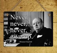 metal hanging sign Winston Churchill retro quote never give up wall door plaque